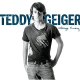 Underage Thinking Lyrics Teddy Geiger