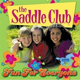 Fun For Everyone Lyrics The Saddle Club