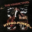 Hypno-Punko Lyrics The Vindictives