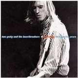 Anthology Through The Years (Disc Two) Lyrics Tom Petty