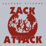 Zack Attack Lyrics Zachary Richard