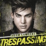 Trespassing Lyrics Adam Lambert