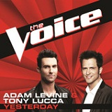 Yesterday (The Voice Performance) (Single) Lyrics Adam Levine & Tony Lucca