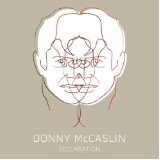 Declaration Lyrics Donny McCaslin