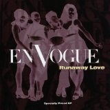Runaway Love Lyrics En Vogue