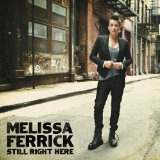 Still Right Here Lyrics Melissa Ferrick