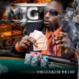 This Might Be The Day Lyrics MJG