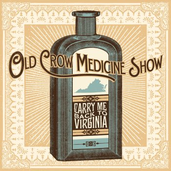 Carry Me Back to Virginia (EP) Lyrics Old Crow Medicine Show