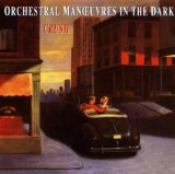 Crush Lyrics Orchestral Manoeuvres In The Dark
