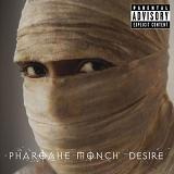 Desire Lyrics Pharoahe Monch