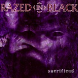 Sacrificed Lyrics Razed In Black