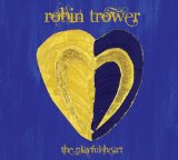 The Playful Heart Lyrics Robin Trower