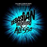 Calling (Lose My Mind) (Single) Lyrics Sebastian Ingrosso & Alesso