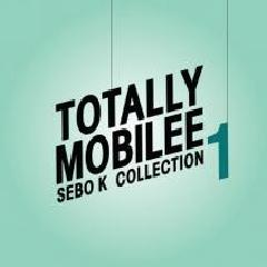 Totally Mobilee – Sebo K Collection, Vol. 1 Lyrics Sebo K