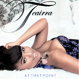 At That Point Lyrics Teairra Mari