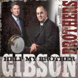 Miscellaneous Lyrics The Gibson Brothers