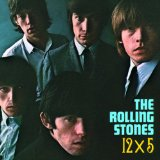 12 X 5 Lyrics The Rolling Stones