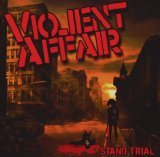 ...Stand Trial Lyrics Violent Affair