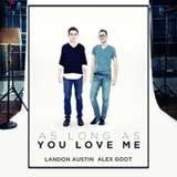 As Long As You Love Me (Single) Lyrics Alex Goot