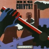 Steeltown Bsides Lyrics Big Country