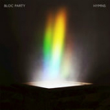 Hymns Lyrics Bloc Party