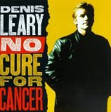 Miscellaneous Lyrics Dennis Leary