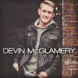 Love Is a Verb Lyrics Devin McGlamery