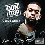 Letter To My Son (Single) Lyrics Don Trip