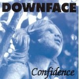 Confidence Lyrics Downface