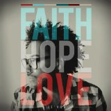 Faith, Hope & Love Lyrics Je'kob