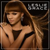 Leslie Grace Lyrics Leslie Grace