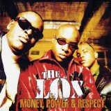 Money, Power, Respect Lyrics Lox