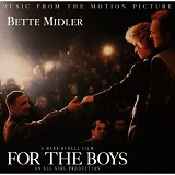 For The Boys Lyrics Midler Bette