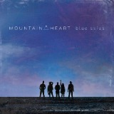 Blue Skies Lyrics Mountain Heart