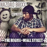 From The Bronx To Wall Street EP Lyrics Nazdaq Brixx