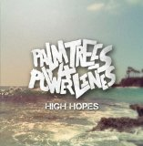 High Hopes Lyrics Palm Trees & Power Lines