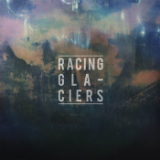 Racing Glaciers (EP) Lyrics Racing Glaciers