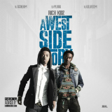 A Westside Story (Mixtape) Lyrics Rich Kidz