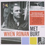 When Ronan Met Burt Lyrics Ronan Keating
