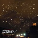 The Stars Are Out Lyrics Sarah Borges And The Broken Singles