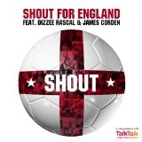 Shout (Single) Lyrics Shout For England