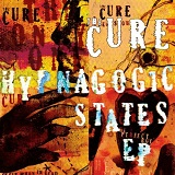 Hypnagogic States Lyrics The Cure