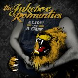 A Lion And A Guy Lyrics The Jukebox Romantics