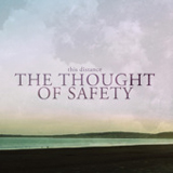 The Thought Of Safety (EP) Lyrics This Distance