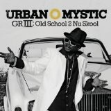 GRIII Lyrics Urban Mystic
