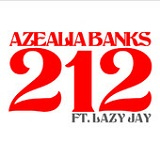 212 (Single) Lyrics Azealia Banks
