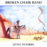 Little Victories Lyrics Broken Chair Band