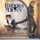 Waitin' On Sundown Lyrics Brooks & Dunn