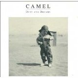 Dust And Dreams Lyrics Camel