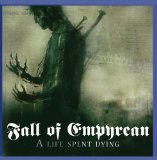 A Life Spent Dying Lyrics Fall Of Empyrean
